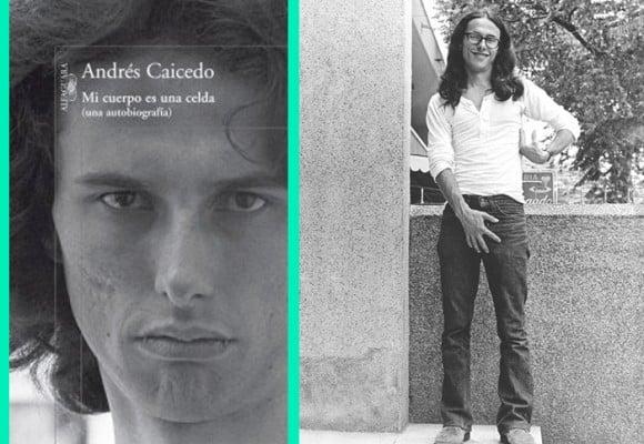 ¿La familia de Andrés Caicedo censuró parte del libro de 'Mi cuerpo es una celda'?