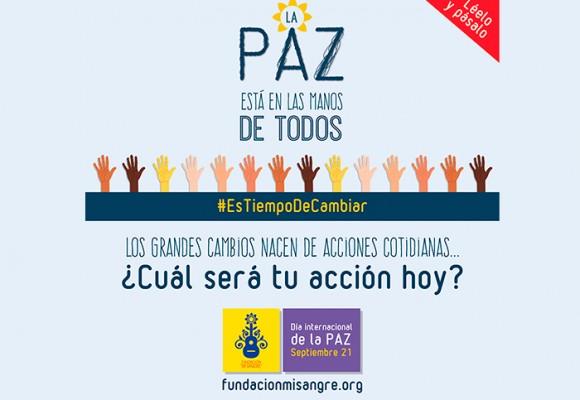 En el día internacional de la paz: #EsTiempoDeCambiar