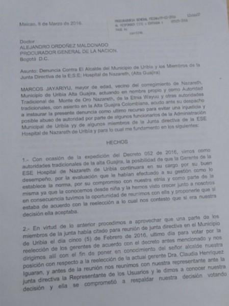 El procurador ya tiene en manos la denuncia y se sabe que podría tomar medidas en este caso unidas a otras denuncias que han llegado contra funcionarios del municipio de Uribía