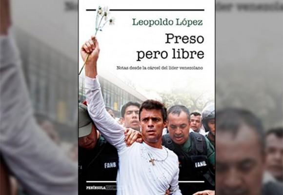 El testimonio escrito de Leopoldo López salvado del atropello chavista
