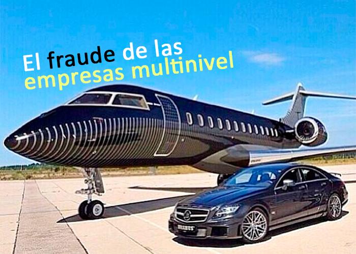 El fraude de las empresas multinivel, las