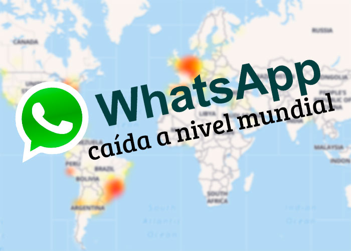 Whatsapp, caída a nivel mundial deja a miles de usuarios sin servicio
