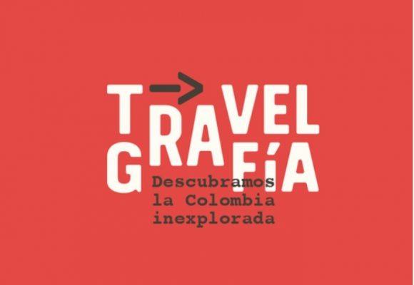 Travelgrafía, descubramos la Colombia inexplorada