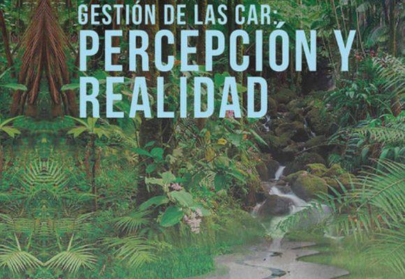 Gestión de las CAR, percepción y realidad