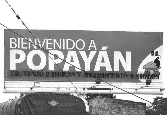 Grafitis ridiculizan a poderosos de Popayán