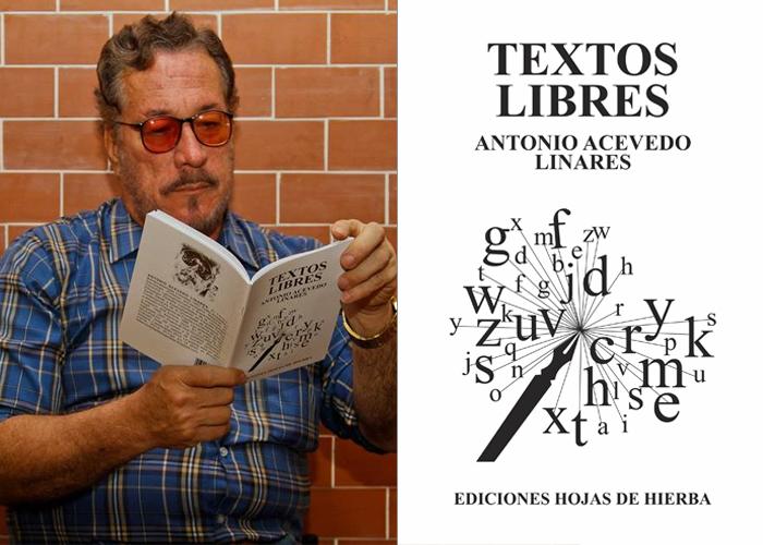 Antonio Acevedo Linares y sus 'Textos Libres'
