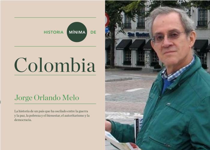 Una rectificación histórica necesaria para Jorge Orlando Melo
