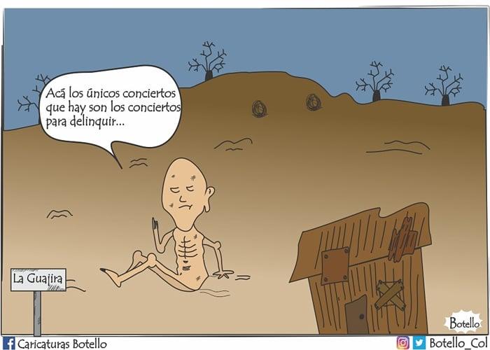 Caricatura: ¿Concierto en La Guajira? Pero para delinquir...
