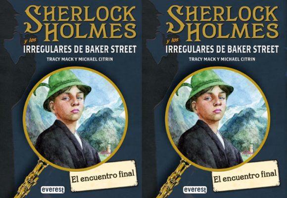El encuentro final: los irregulares de Baker Street