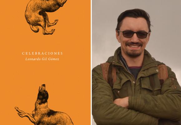 'Celebraciones', de Leonardo Gil Gómez, un festejo a la perseverancia, a la terquedad de las acciones