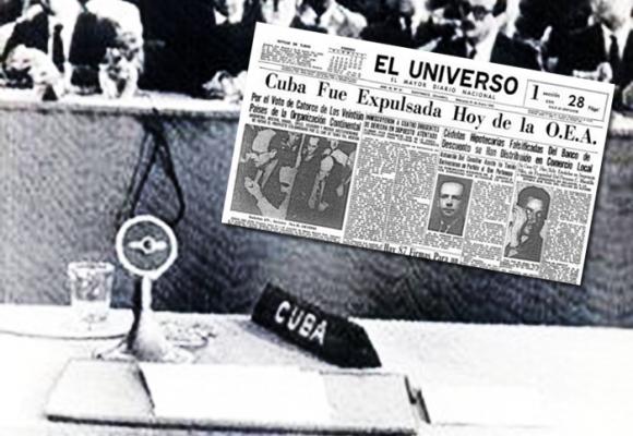 ¿Fue injusta la expulsión de Cuba de la OEA en 1962?