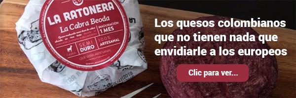 Los quesos colombianos que no tienen nada que envidiarle a los europeos