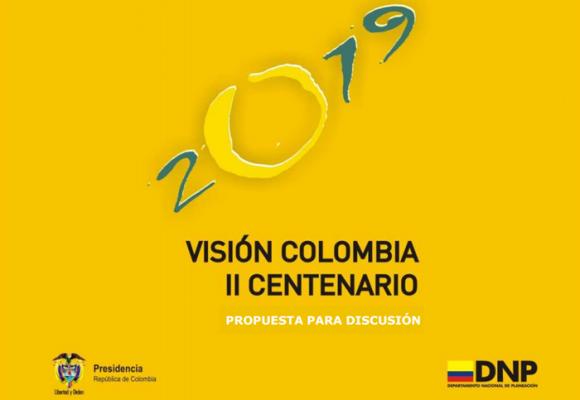 Visión Colombia 2019: ¿qué pasó con las metas que el DNP tenía que cumplir para este año?