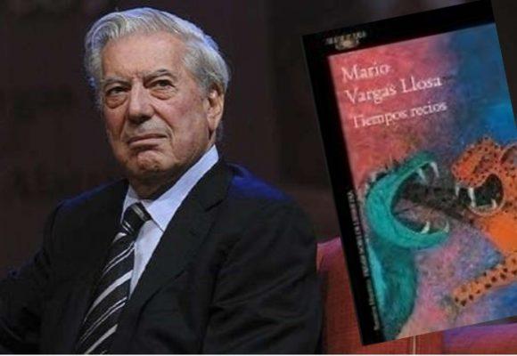 Vargas Llosa, Tiempos recios y autoritarismo