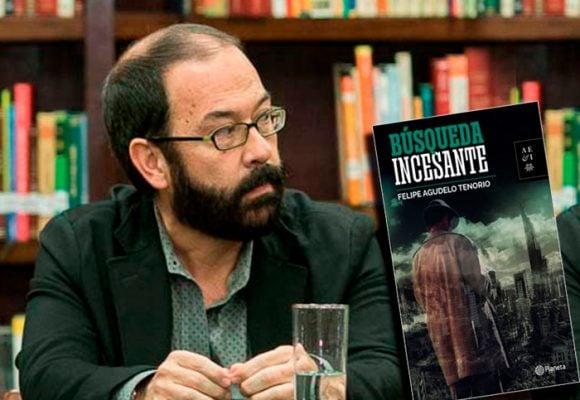 La búsqueda incesante de Felipe Agudelo