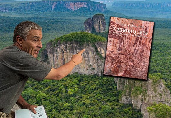 La obsesión de Carlos Castaño Uribe que develó el misterio de Chiribiquete