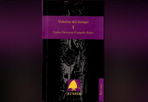 'Velorios del tiempo', el debut poético del nariñense Carlos Campiño Rojas