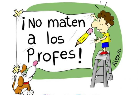 Caricatura: ¡No maten a los profes!