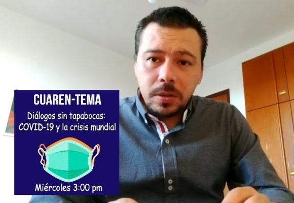 Cuaren-Tema: Diálogos sin tapabocas