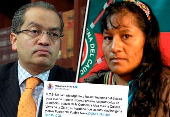 Urgente, la vida de Aída Quilcué corre peligro: Fernando Carrillo