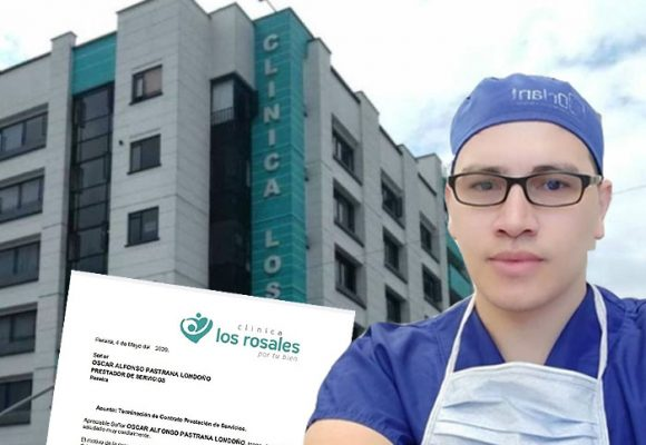 Clínica Los Rosales deja sin trabajo a médico con coronavirus