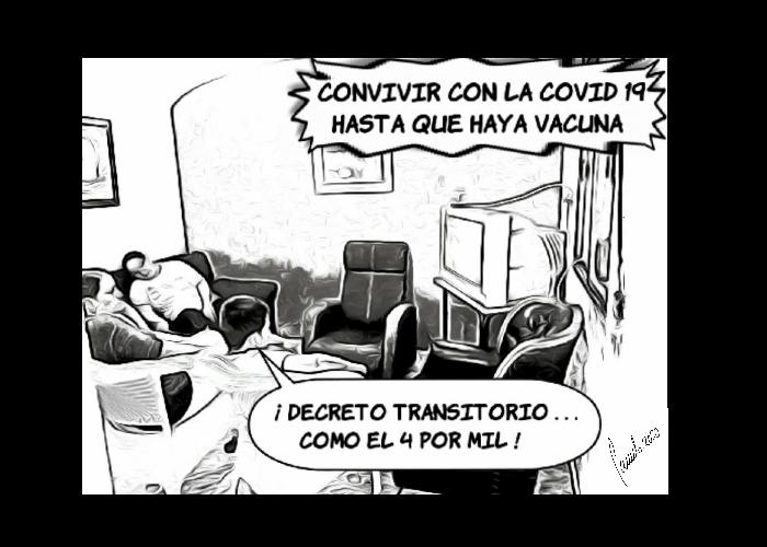Caricatura: ¿Será tan transitorio el COVID-19 como el 4x1000?