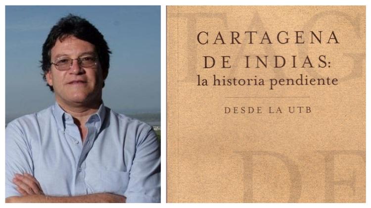 Cartagena de Indias: la historia pendiente