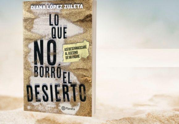 'Lo que no borró el desierto', un increíble testimonio de valor