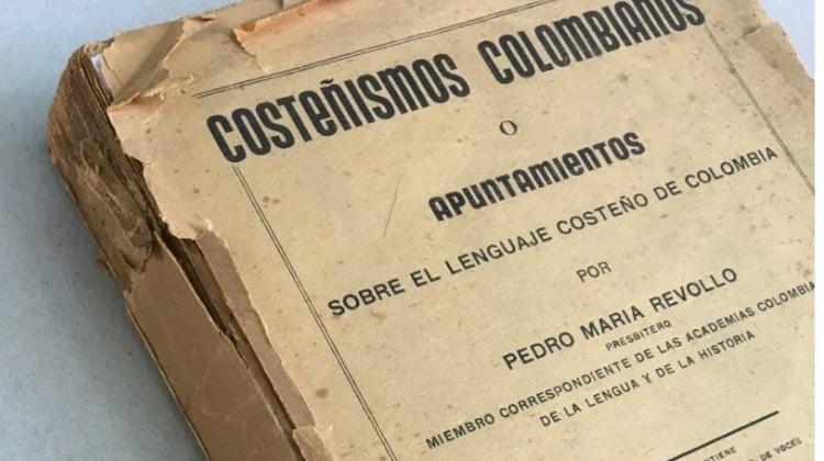 Costeñismos colombianos: a propósito de un viejo libro (III)