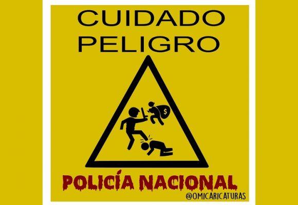 Caricatura: ¡Peligro, Policía Nacional!
