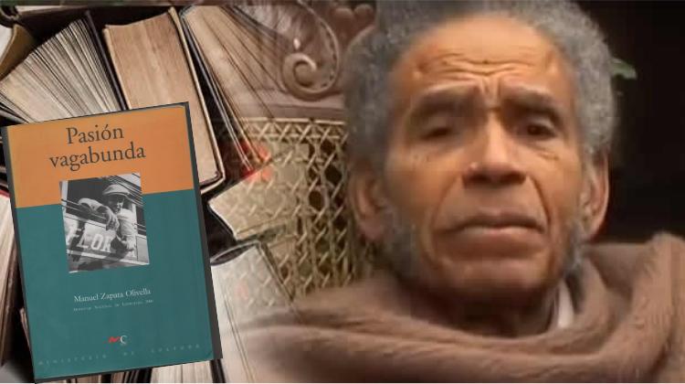 Manuel Zapata Olivella, el vagabundo