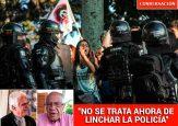 ¿Cuándo se desmadró la policía en Colombia?
