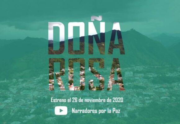 'Doña Rosa', una historia sobre la violencia en la Palma, Cundinamarca