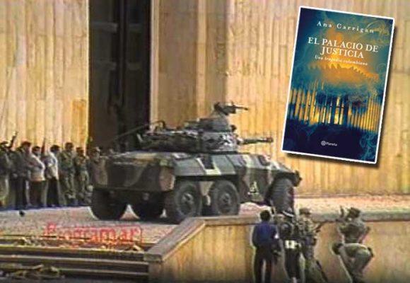 Los pecados del ejército  en la catastrófica retoma del Palacio de Justicia
