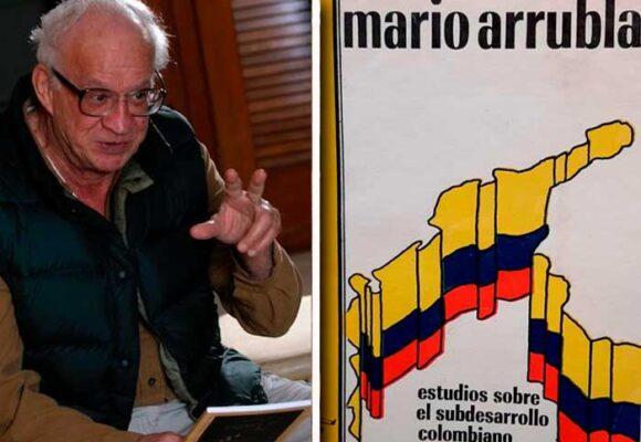 Adiós a Mario Arrubla, uno de los grandes intelectuales colombianos