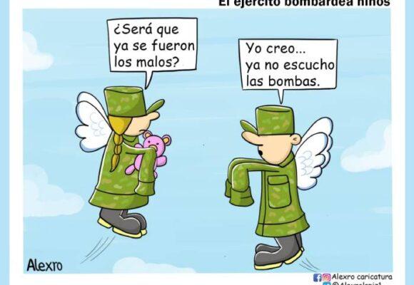 Caricatura: El Ejército bombardea niños
