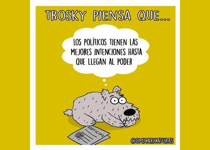 Caricatura: Trosky piensa que...