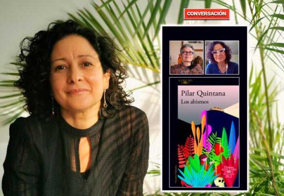 """Escribo de aquello que a las mujeres no nos dejan decir"": Pilar Quintana"