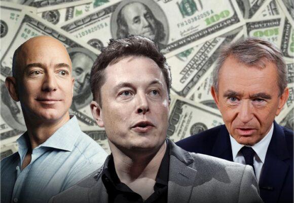 Bezos, Musk y Arnault los más ricos del mundo