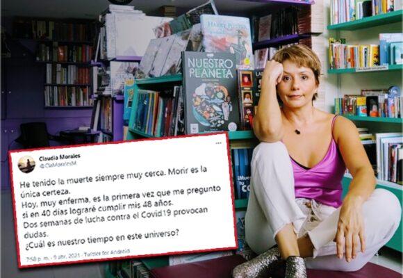 El miedo de la periodista Claudia Morales al Covid contra el que batalla