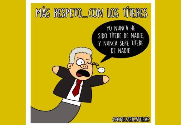 Caricatura: Más respeto... con los títeres