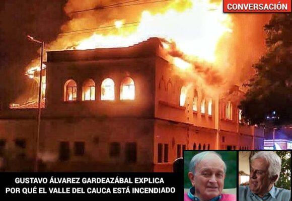 Gustavo Álvarez Gardeazabal explica por qué el Valle está incendiado
