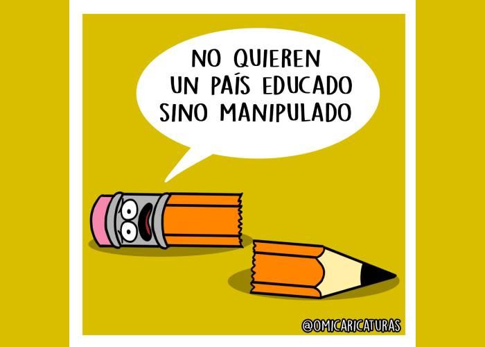 Caricatura: No quieren un país educado, sino manipulado