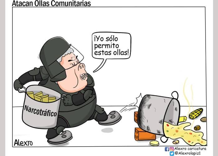 Caricatura: Atacan ollas comunitarias