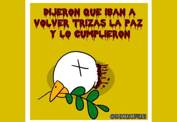 Caricatura: ¡Volvieron trizas la paz!