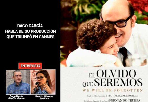 ¿Por qué Dago García se le midió a producir El olvido que seremos?