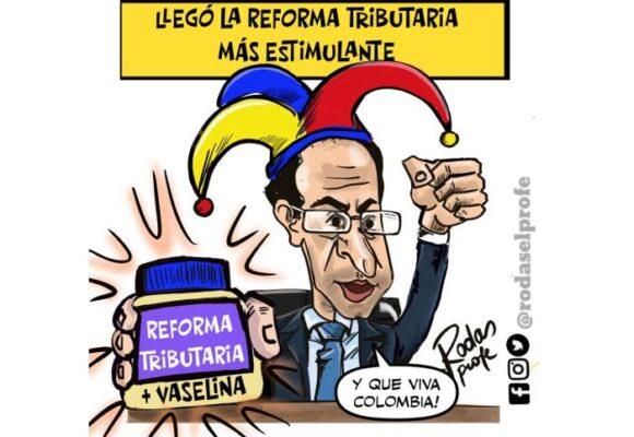 Caricatura: Llegó la reforma tributaria más estimulante