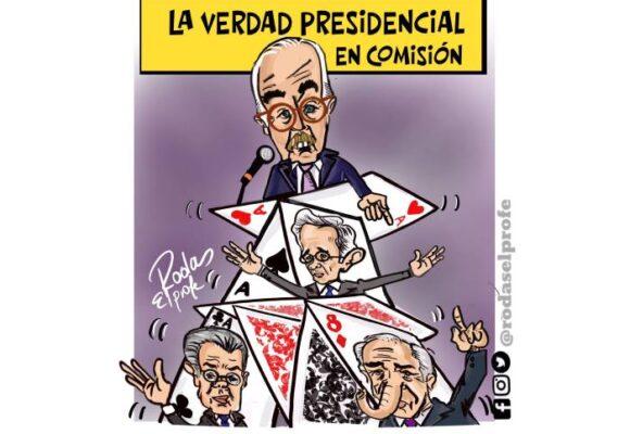 Caricatura: La verdad presidencial en comisión